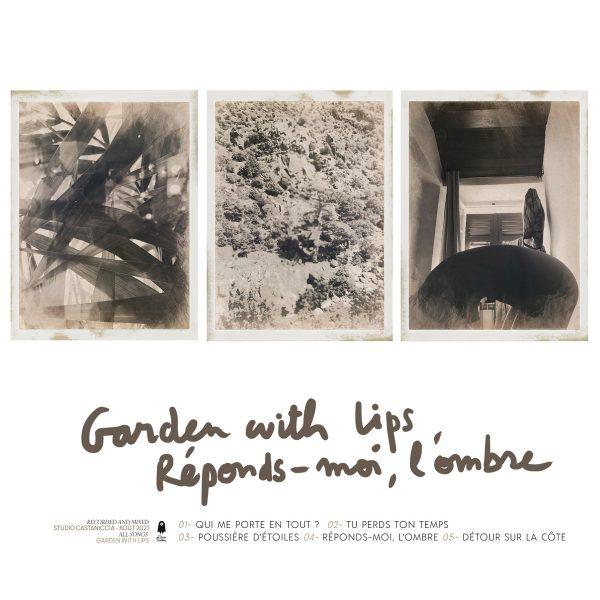 Garden With Lips - Réponds-moi, l'ombre
