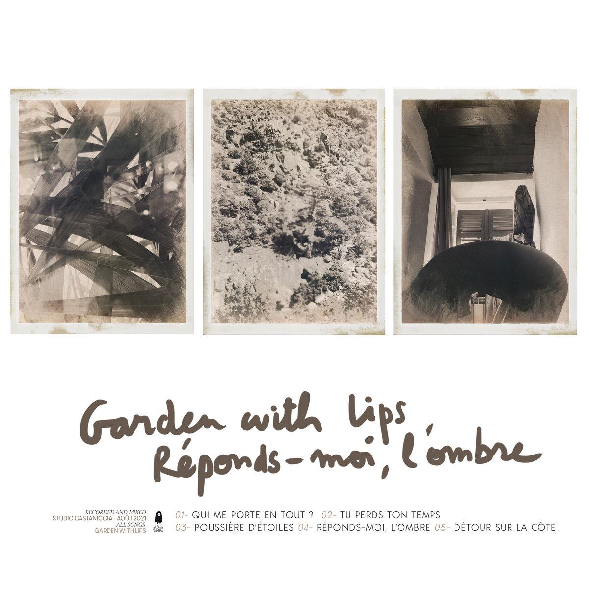 Garden With Lips – Réponds-moi, l'ombre