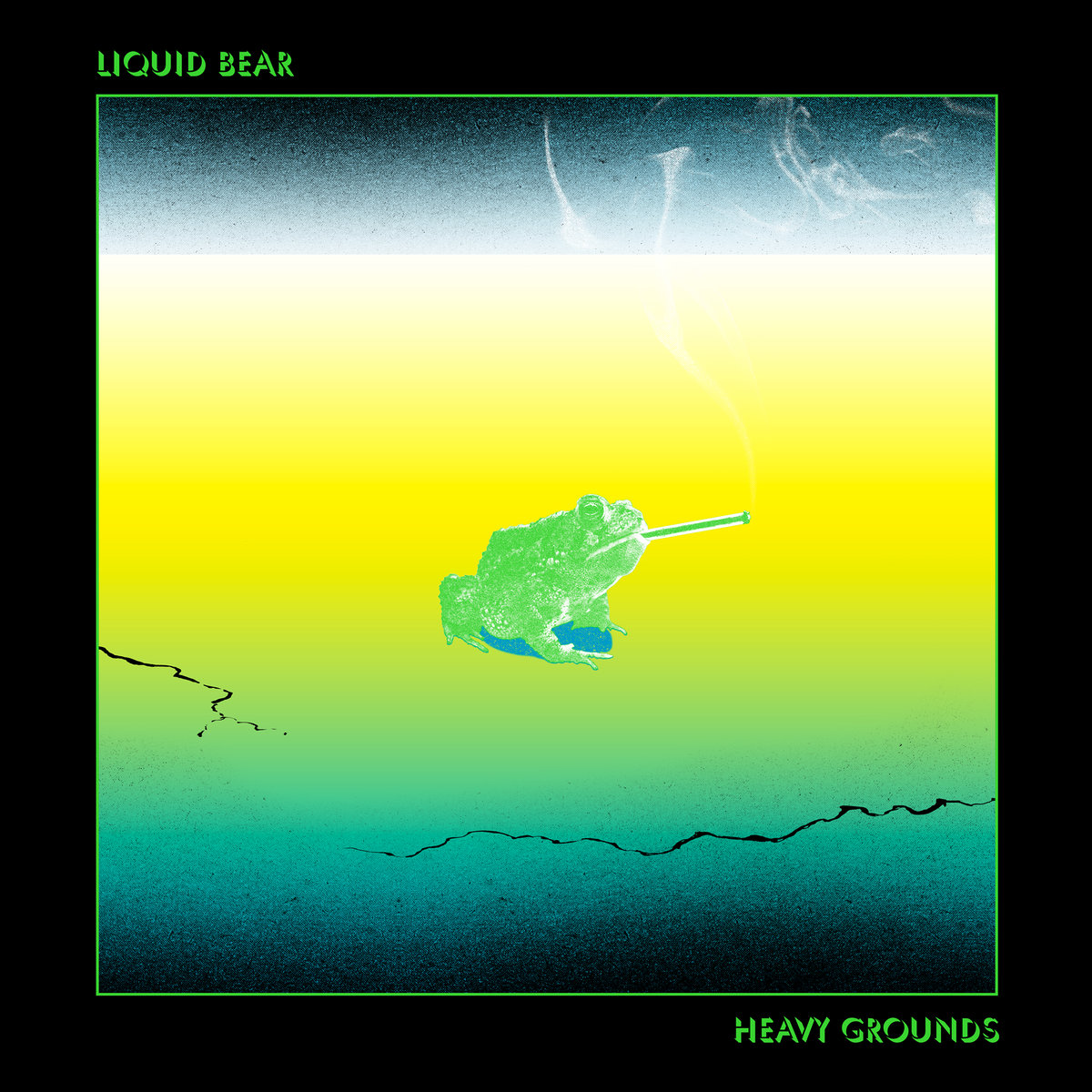 Liquid Bear – Heavy Grounds