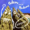 Adam and the Madams - Almost