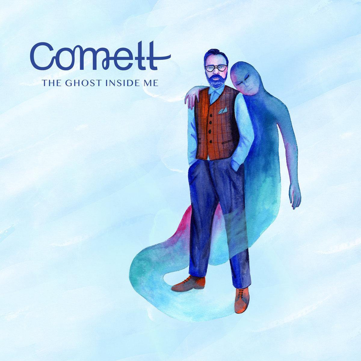 Comett – The Ghost Inside Me