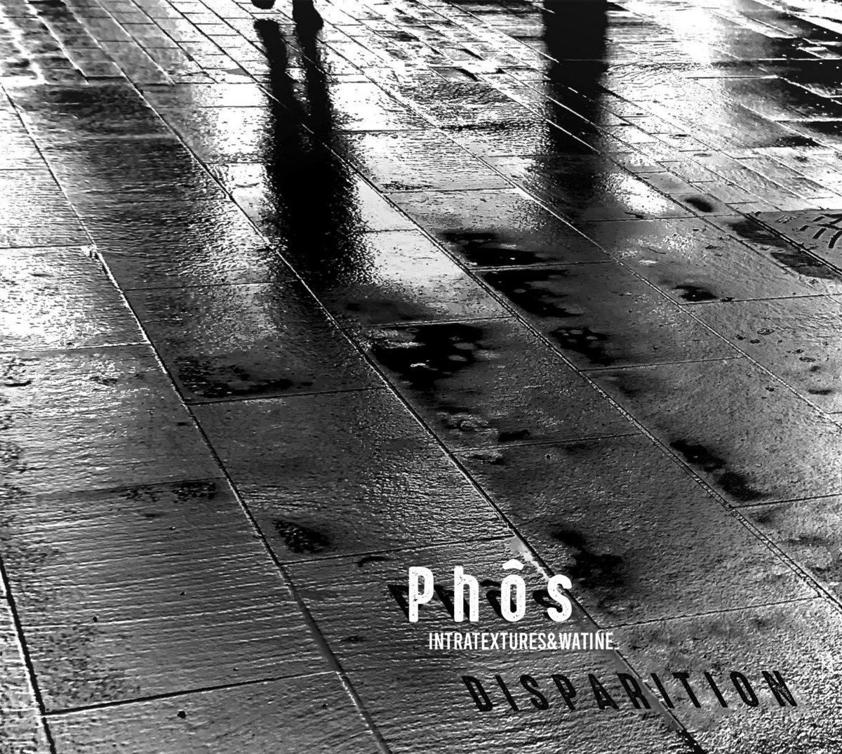 Phôs – Disparition