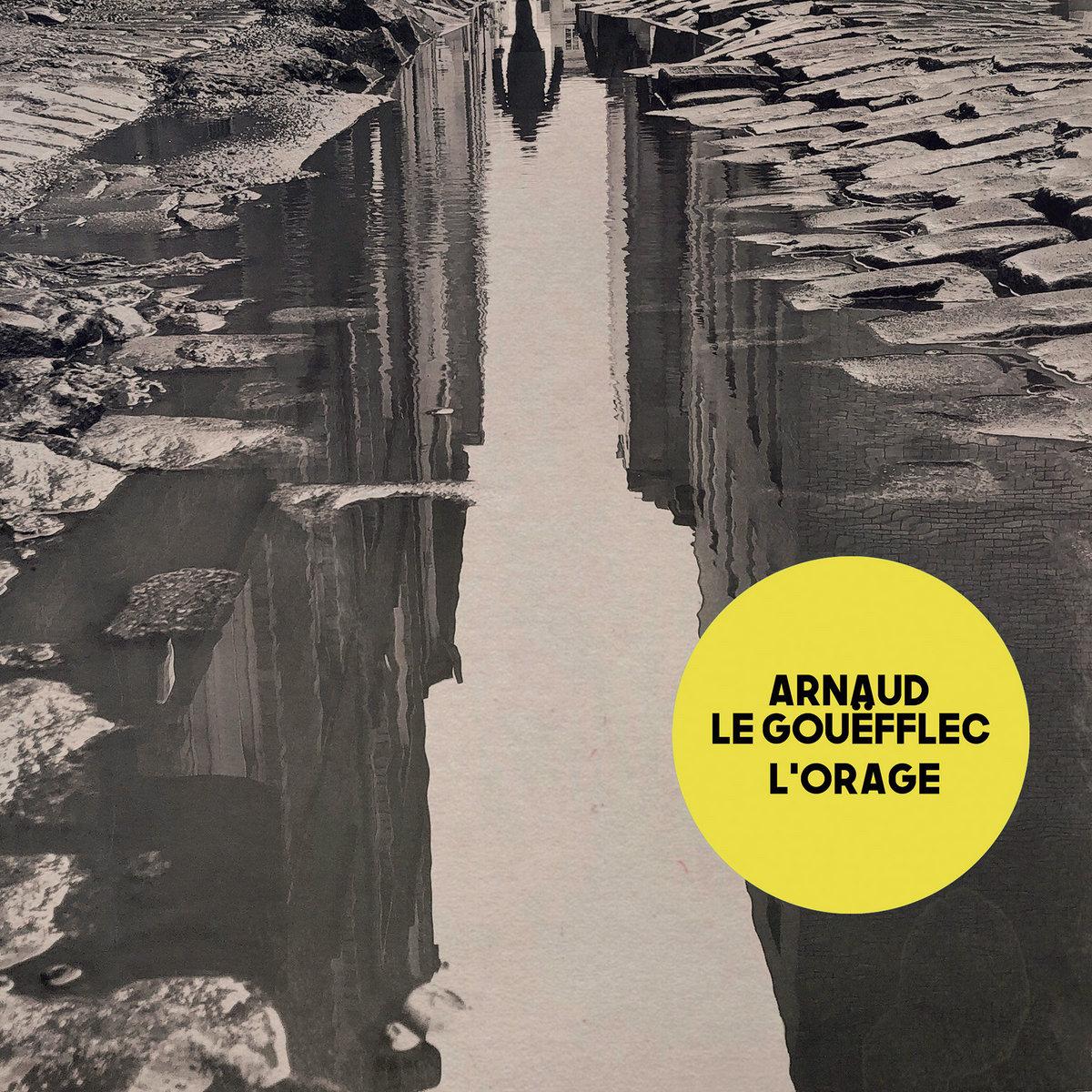 Arnaud Le Gouëfflec – L'orage