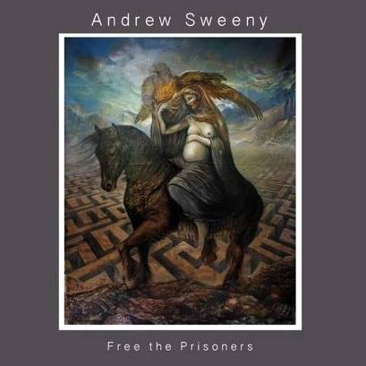 Andrew Sweeny - Free The Prisoners