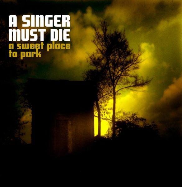 A Sweet Place to Park - Nouveau titre d'A Singer Must Die