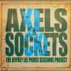 The Jeffrey Lee Pierce Sessions Vol3 - Axels And Sockets