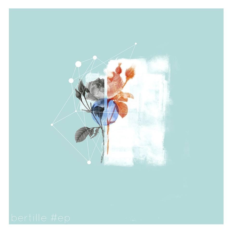 Bertille – #EP