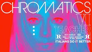 Chromatics - Teacher