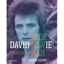 Jerome Soligny - Rainbowman (David Bowie 1967-1980)