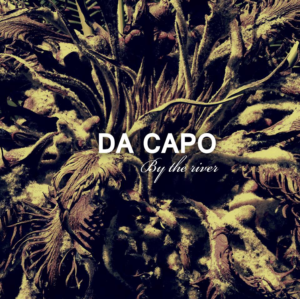 Da Capo – By The River