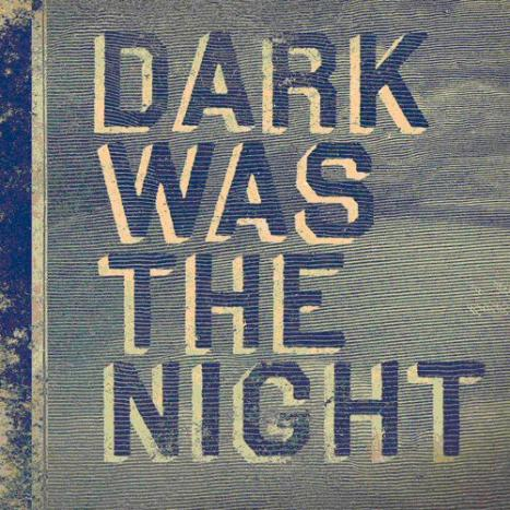 Dark Was The Night – A Red Hot Compilation