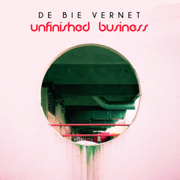 Vania De Bie-Vernet - Unfinished Business