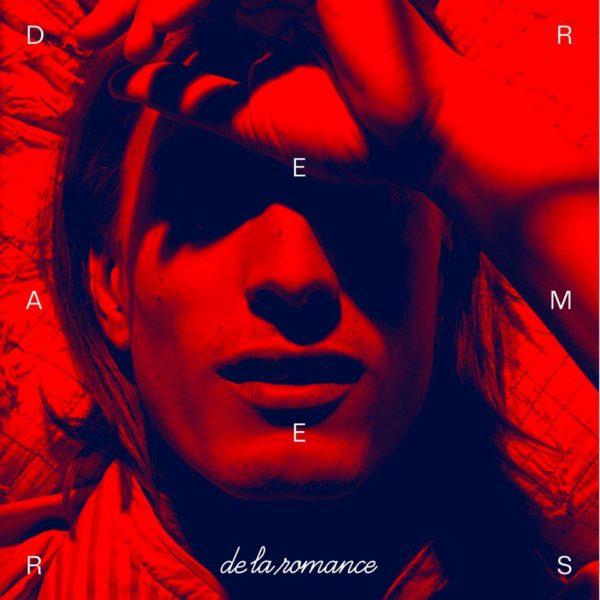 De La Romance - Dreamers