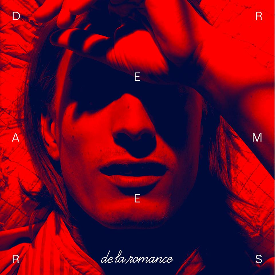 De La Romance – Dreamers