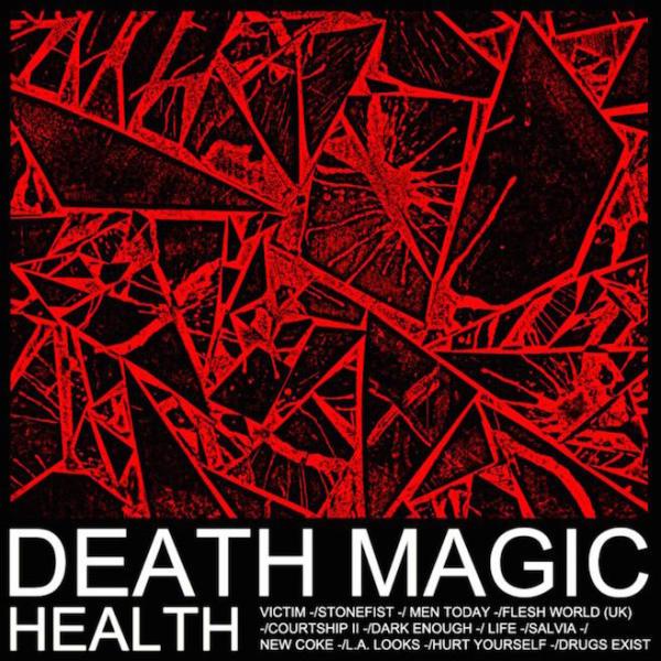 HEALTH - Death Magic : nouvel album