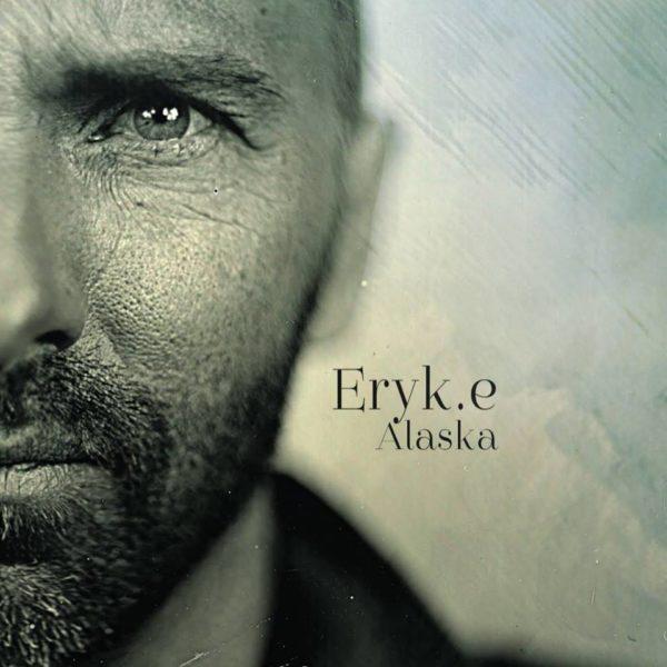 Eryk.e - Alaska
