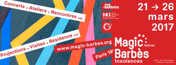 Soirée d'ouverture du Festival Magic Barbes @ Eglise St-Bernard de la Goutte d'Or - 21 Mars 2017