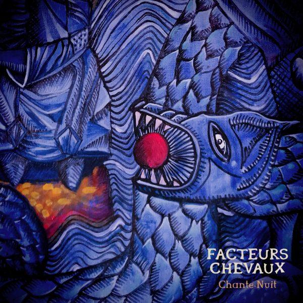 Facteurs Chevaux - Chante-Nuit