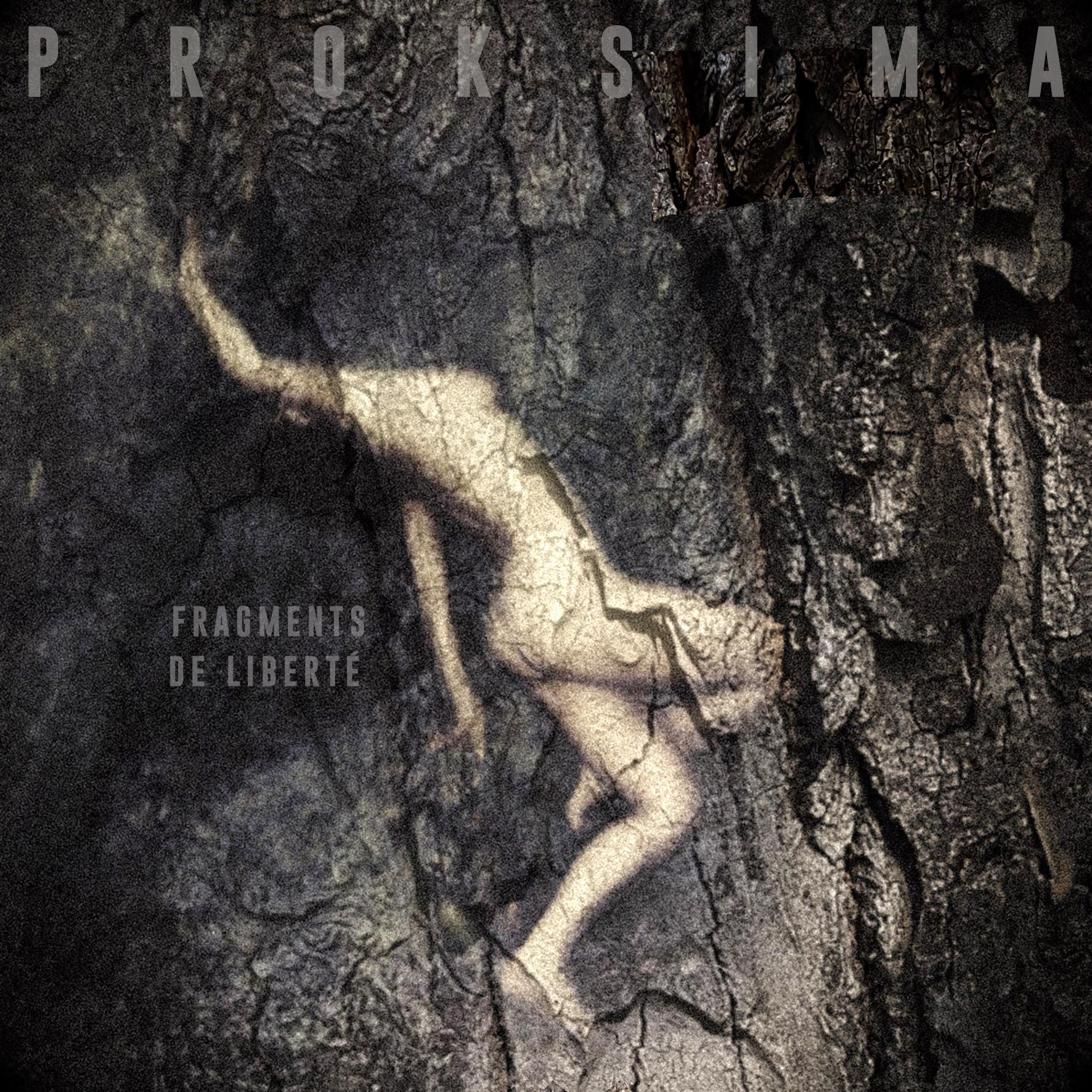 Proksima – Fragments de Liberté