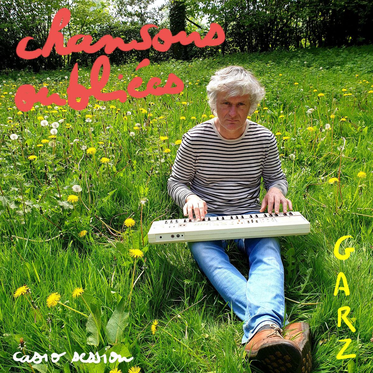 Garz – Chansons Oubliées