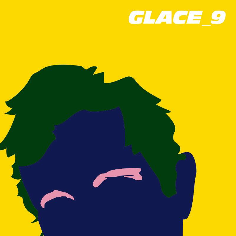 Glace_9 – EP 2018