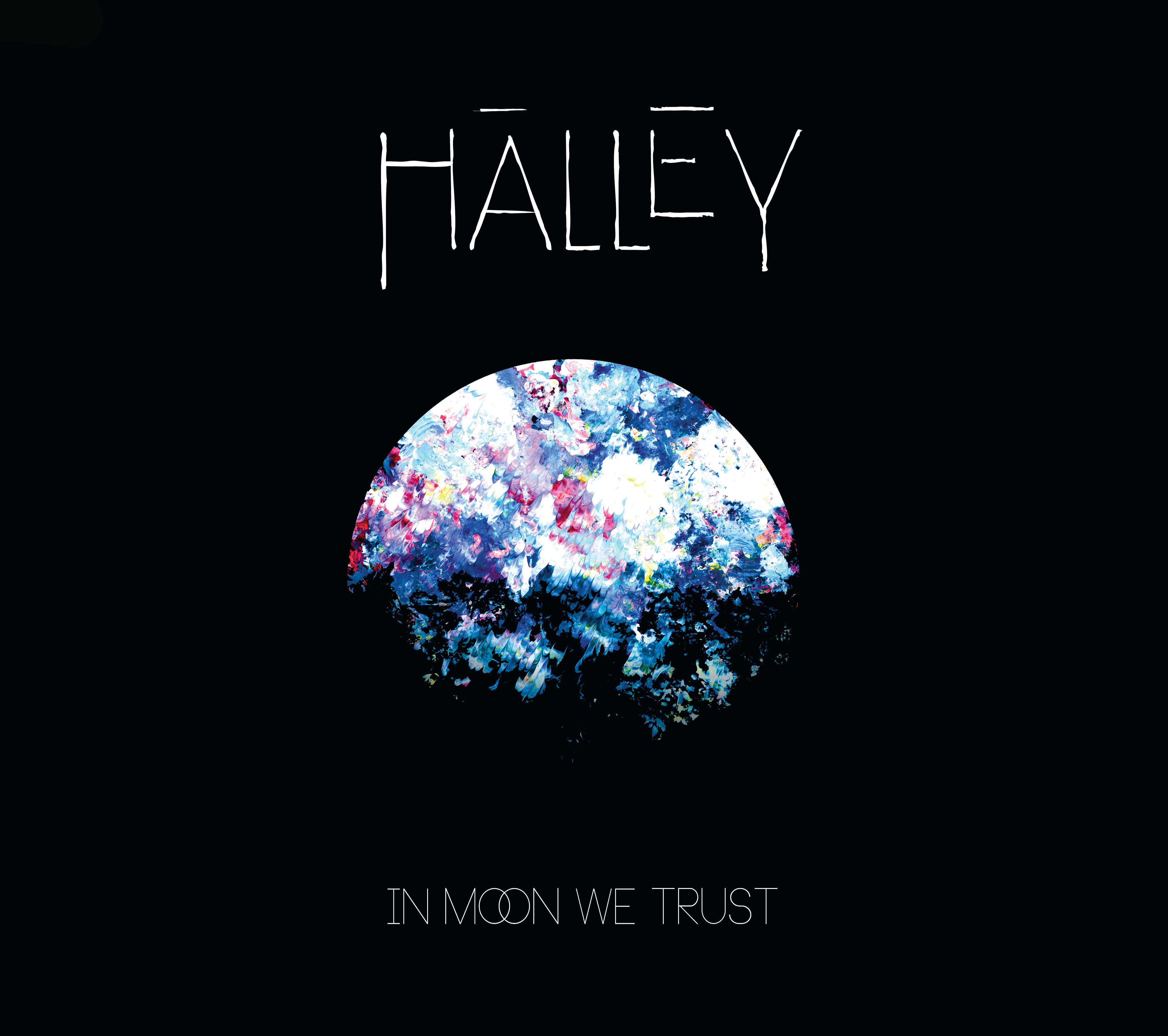 Halley – In Moon We Trust / Run For My Sun