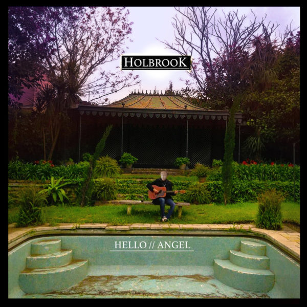Holbrook - Hello Angel