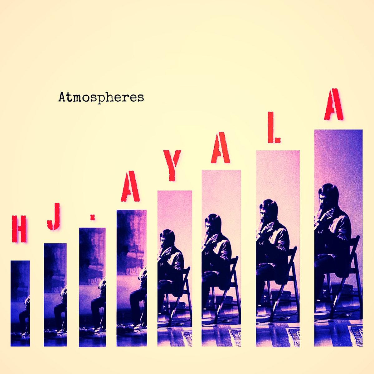 HJ Ayala – Atmosphères
