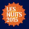 Nuits du Bota 2015 : les premiers noms sont connus !
