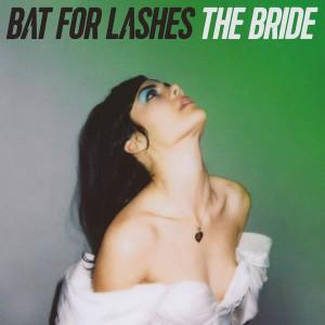 Bat Fors Lashes - The Bride