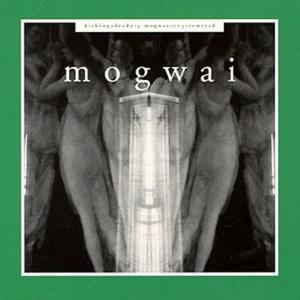 Kicking a Dead Pig: Mogwai Songs Remixed