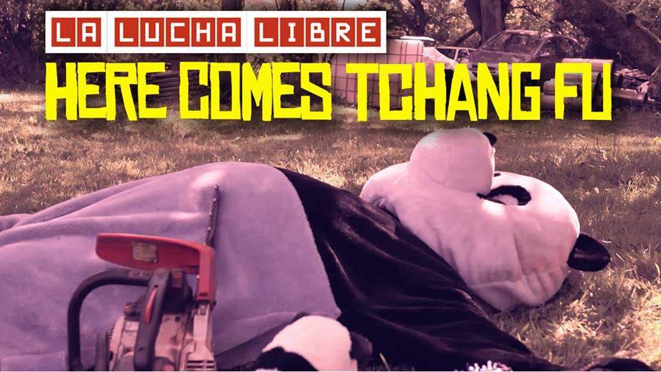 La Lucha Libre - Here Comes Tchang-Fû