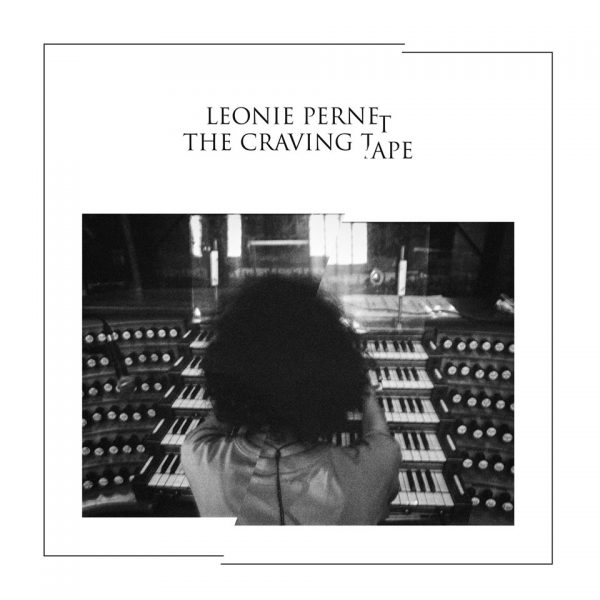 Léonie Pernet - The Craving Tape