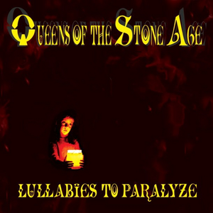 Lullabies To Paralyze