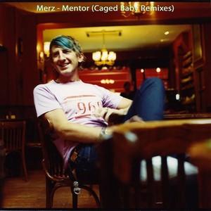 Mentor Remixes