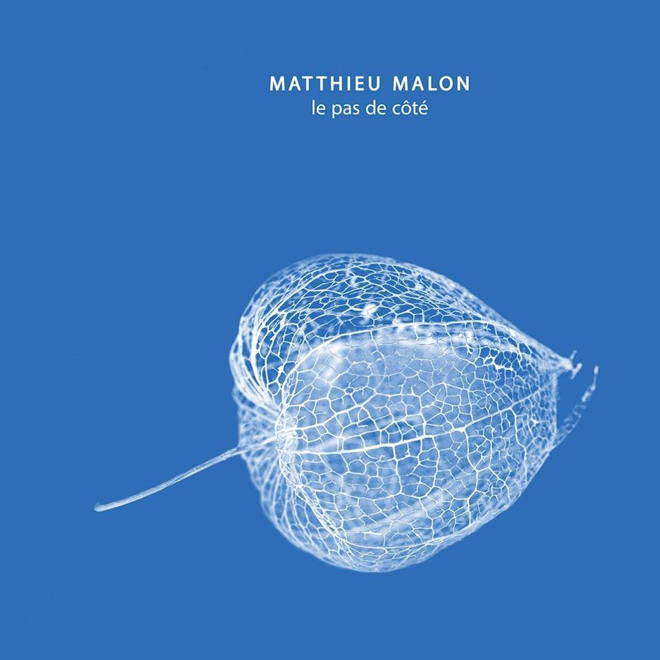 Matthieu Malon – Le Pas De Côté