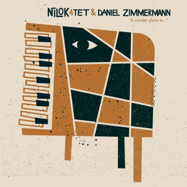 Nilok4tet & Daniel Zimmermann - A Wonder Plane To...