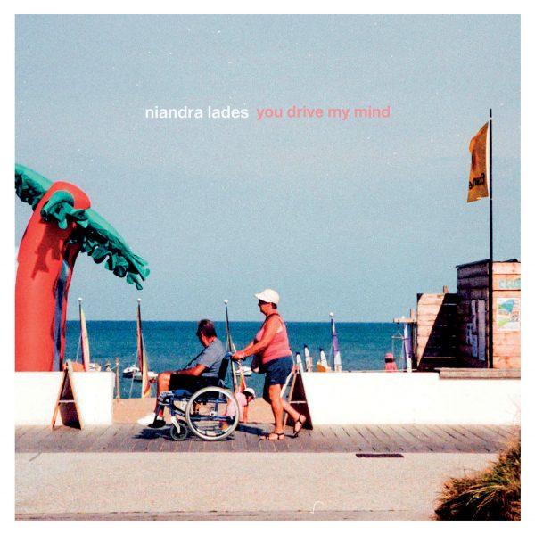 Niandra Lades - You Drive My Mind
