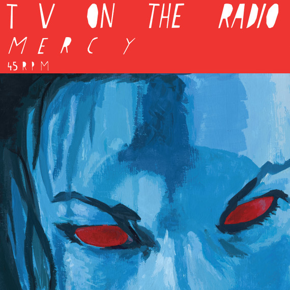 Tv On The Radio : Mercy