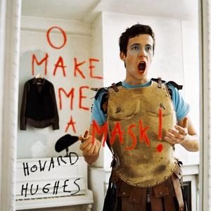 O Make me a Mask