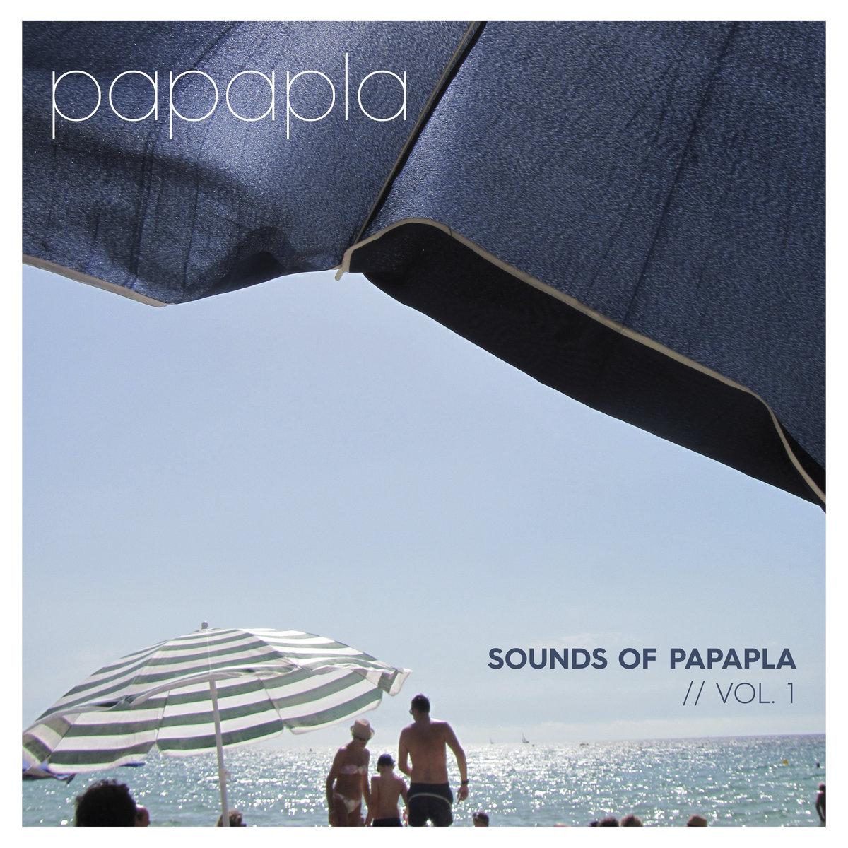 Papapla – Sounds of Papapla – VOL.1