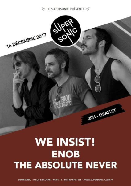 The Absolute Never @ Le Supersonic - le 16 Décembre 2017