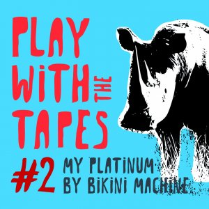Play With The Tapes # 2