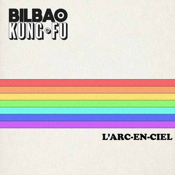Bilbao Kung-Fu - L'arc en ciel