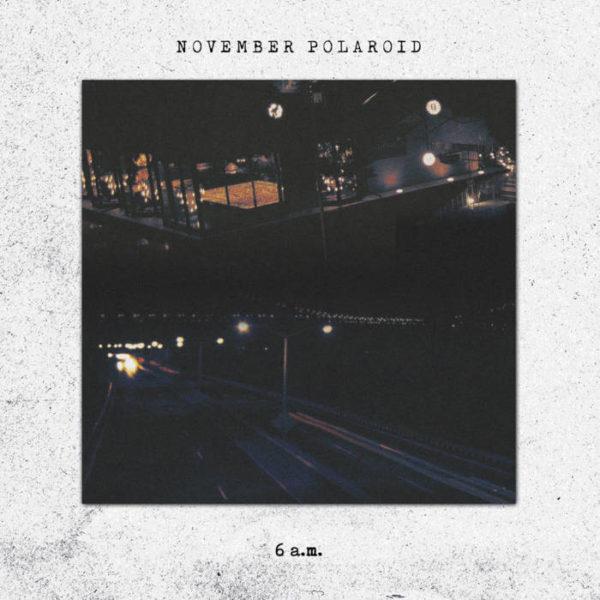 November Polaroid - 6 a.m