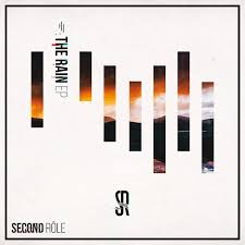 Second Rôle - The Rain EP