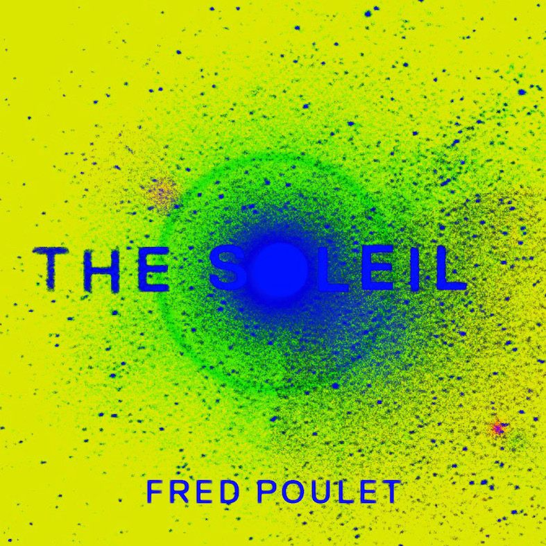 Fred Poulet – The Soleil