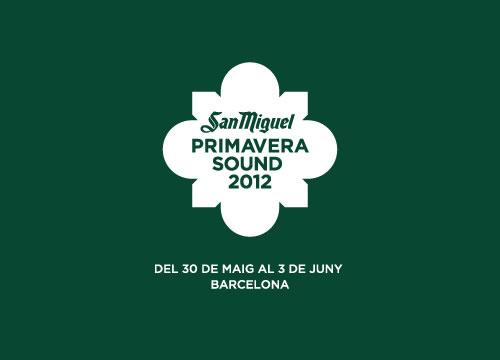 Festival Primavera Sound @ Barcelone - 30 mai / 03 juin 2012