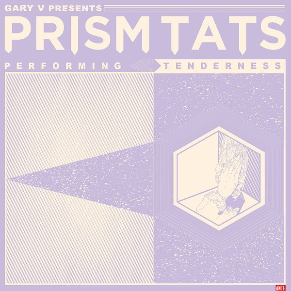 Prism Tats - Tenderness