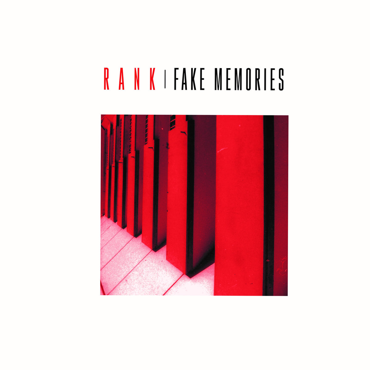 Rank – Fake Memories